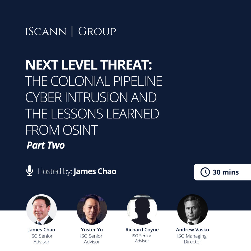 Next Level Threat: The Colonial Pipeline Cyber Intrusion and the Lessons Learned from OSINT Part TWO